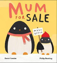 066b1424b313 (Age  3-5) Zanni Louise and Philip Bunting s Mum for Sale is a fun picture  book perfect for reading aloud to youngsters. Errol the penguin is a cute  little ...